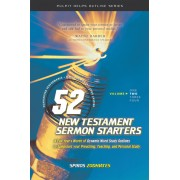 52 New Testament Sermon Starters Book Two