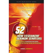 52 New Testament Sermon Starters Book One