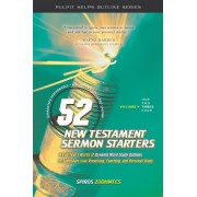 52 New Testament Sermon Starters Book Three
