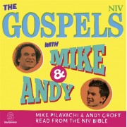 Gospels With Mike And Andy, The