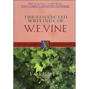 Collected Writings Of W.E. Vine, The