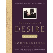 Journey Of Desire Journal And Guidebook, The