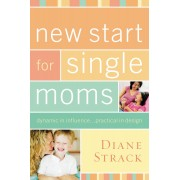 New Start For Single Moms Participant'S Guide