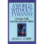 World Without Tyranny, A