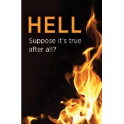 Hell: Suppose It'S True? (Pack Of 25)