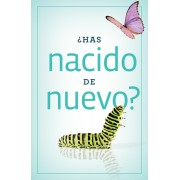 Have You Been Born Again? (Spanish, Pack Of 25)