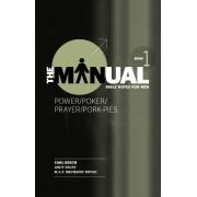 Manual - Book 1 - Power/Poker/Prayer/Pork Pies, The