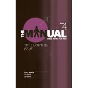 Manual - Book 4 - Attitude/Gratitude/Proper Food, The