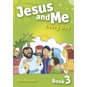 Jesus And Me Every Day - Book 3