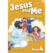 Jesus And Me Every Day - Book 4