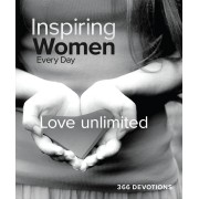 Inspiring Women Every Day Perpetual Calendar: Love Unlimited
