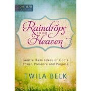 Raindrops From Heaven One Year Devotional