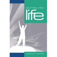 Journey Into Life (New Edition)