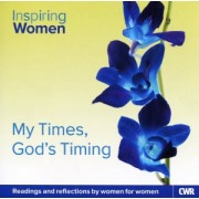 Inspiring Women Every Day - My Times, God's Timing CD