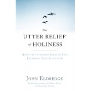 Utter Relief Of Holiness, The