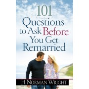 101 Questions Before You Get Remarried