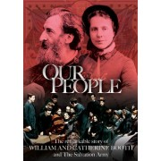 Our People: The Story Of William & Catherine Booth
