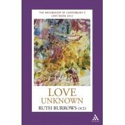 Love Unknown [Lent 2012]