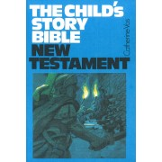 Child's Story Bible: N.T.