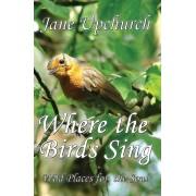 Where The Birds Sing