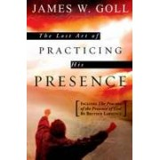 Lost Art of Practising His Presence, The