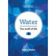 Water: The Stuff of Life