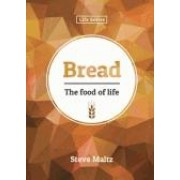 Bread: The Food of Life